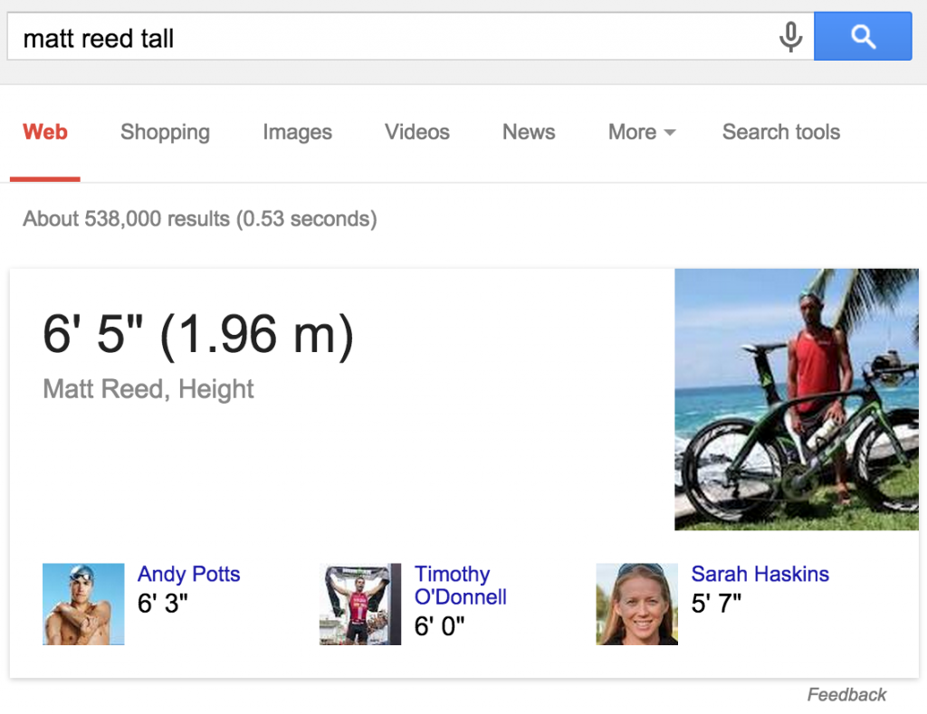 Google also knows how tall Matt Reed is, and apparently a lot of other triathletes as well.